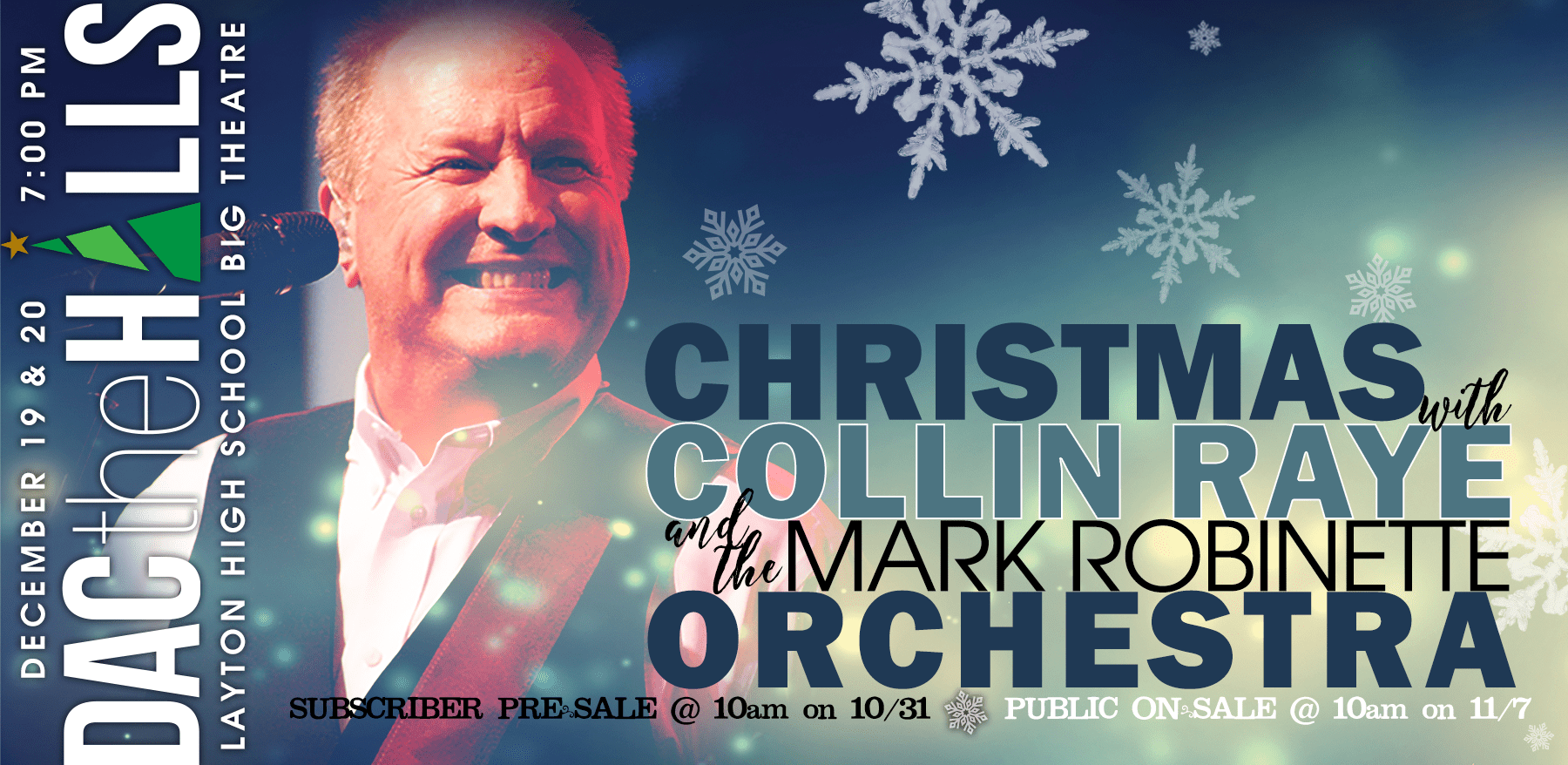 DAC the Halls 2017 Christmas with Collin Raye and the Mark Robinette Orchestra