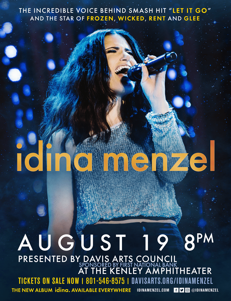 Idina Menzel one night only at The Kenley in Layton; August 19 at 8pm sponsored by First National Bank of Layton; Tickets on sale May 2 at 10AM at tickets.davisarts.org