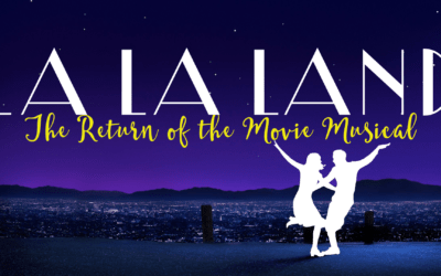 La La Land: The Return of the Movie Musical